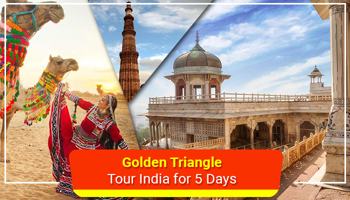 Golden Triangle Tour India for 5 Days